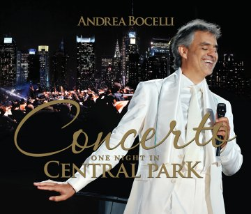 安德烈波伽利-Concerto : One Night In Central Park / 紐約中央公園演唱會 (Deluxe Edition / CD+DVD 典藏版)