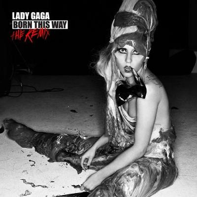 Lady Gaga-Born This Way The Remix / 天生完美混音精選