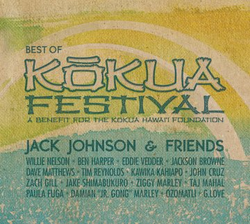 傑克強森-Jack Johnson & Friends: Best Of Kokua Festival / 最佳好友音樂祭