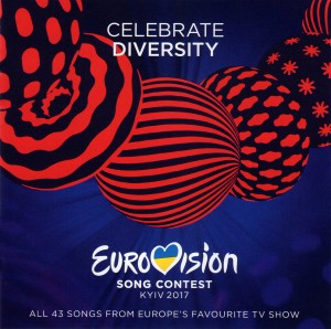 Eurovision Song Contest 2017 Kyiv / 歐洲歌唱大賽2017特輯(2CD)