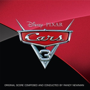 原聲帶-Cars 3 - Original Soundtrack Score by Randy Newman / Cars 3: 閃電再起 電影配樂